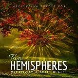 Two Hemispheres - Meditation Tracks For Creativity & Brain Health