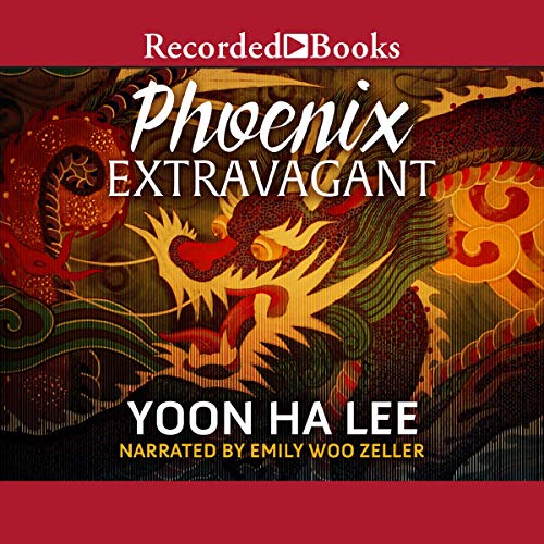 Phoenix Extravagant Audiobook By Yoon Ha Lee cover art