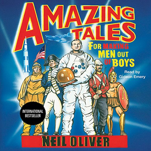 Amazing Tales for Making Men Out of Boys audiobook cover art