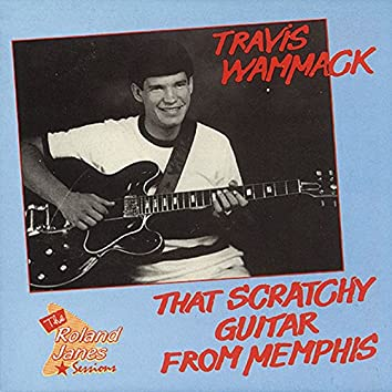 That Scratchy Guitar from Memphis