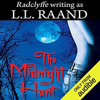 The Midnight Hunt: Midnight Hunters, Book 1                   By:                                                                                                                                 L. L. Raand                               Narrated by:                                                                                                                                 Maxine Mitchell                      Length: 12 hrs and 48 mins     8 ratings     Overall 4.3