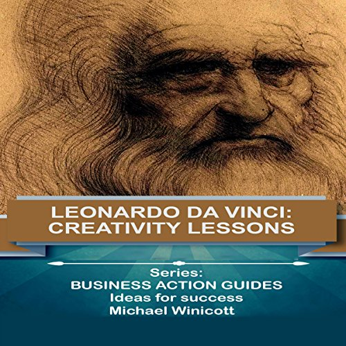Leonardo Da Vinci: Creativity Lessons audiobook cover art