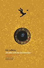 The Man with the Speckled Eyes (The Collected Short Fiction, Volume Four)
