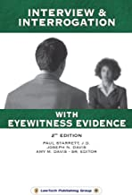 Interview & Interrogation with Eyewitness Evidence-2nd Edition