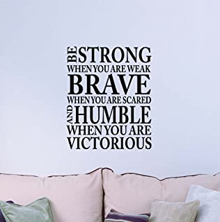 Best be strong when you are weak be brave Reviews