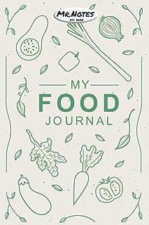 Mi diario de comida - Food Journal: Tu diario favorito  Diario de alimentos  Diario para escribir  Diario para notas  Cuad...