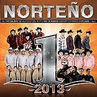 Norteno #1s 2013