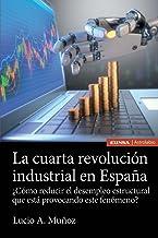 La cuarta revolución industrial en España (Astrolabio Economía y Empresa)