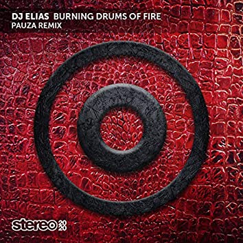 Burning Drums of Fire (Pauza Remix)