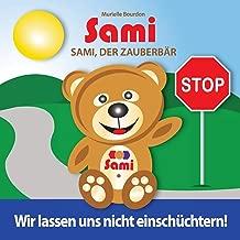 Sami, Der Zauberb r: Wir Lassen Uns Nicht Einsch chtern! (Full-Color Edition)