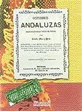 Costumbres andaluzas. Coleccion de cuadros tomados del natural (Flamenco y folclore andaluz)