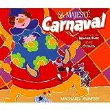 Sa majesté carnaval
