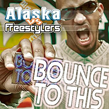 Bounce to This (Worldwide Edition)