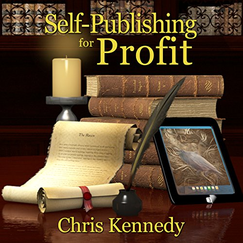 Self-Publishing for Profit: How to Get Your Book out of Your Head and into the Stores audiobook cover art