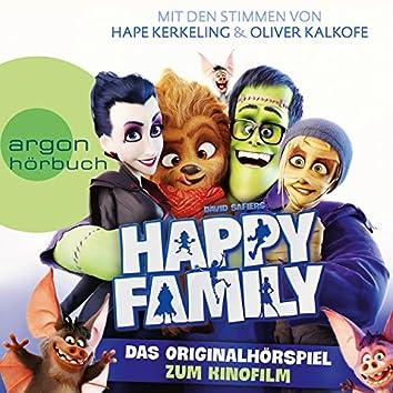 Happy Family - Das Originalhörspiel zum Kinofilm (Hörspiel)