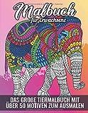 MALBUCH FÜR ERWACHSENE Das große Tiermalbuch mit über 50 Motiven zum Ausmalen: WUNDERSCHÖNE TIERWELT Tiermandalas die Welt der Tiere - Malen zum ... Kopiervorlage für Eltern u PädagogInnen