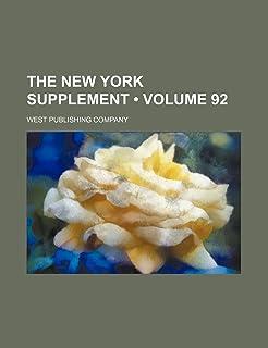 The New York Supplement (Volume 92)