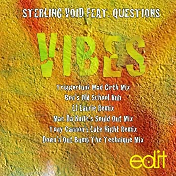Vibes (The Remixes)
