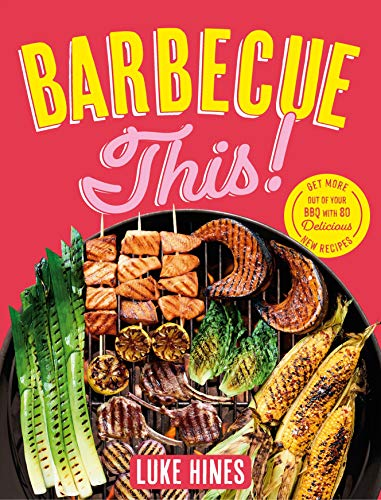 Barbecue This! (English Edition)