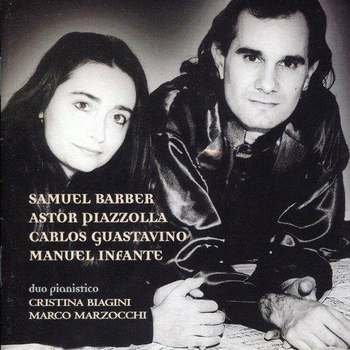 Biagini. Marzocchi: Barber, Piazzolla, Guastavino, Infante