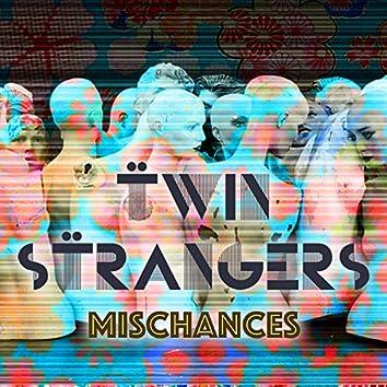 Mischances