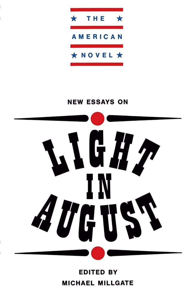 ここにナイトスポット迷惑New Essays on Light in August (The American Novel)