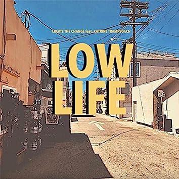 Low Life (feat. Katrine Trampedach)