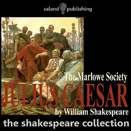 Julius Caesar                   Written by:                                                                                                                                 William Shakespeare                               Narrated by:                                                                                                                                 The Marlowe Society                      Length: 2 hrs and 12 mins     Not rated yet     Overall 0.0