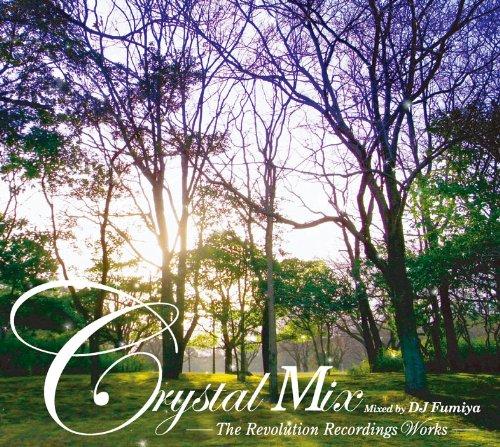 [画像:Crystal Mix-The Revolution Recordings Works-]