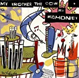 Songtexte von Mudhoney - My Brother the Cow