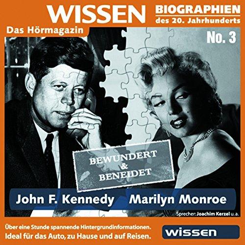 John F. Kennedy - Marilyn Monroe: bewundert und beneidet Titelbild