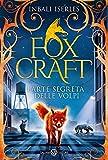 foxcraft: l'arte segreta delle volpi
