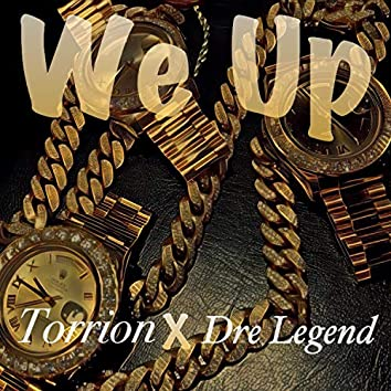 We Up (feat. Torrion)