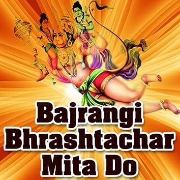 Bajrangi Bhrashtachar Mita Do
