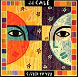 Songtexte von J.J. Cale - Closer to You