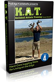 K.A.T. (Kettlebell Athletic Training) Fitness System Hard-Core Juggling Skills for Living on the Edge Disc 4