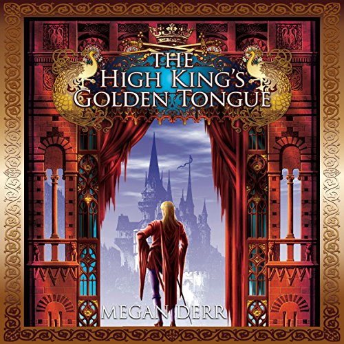 The High King's Golden Tongue audiobook cover art