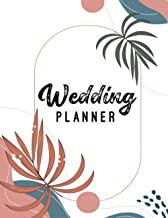Wedding Planner and Organizer: flower Wedding Planner Book And Organizer For The Bride To Be The Floral Wedding Planner