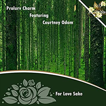 For Love Sake (feat. Courtney Odom)