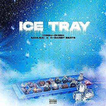 Ice Tray (feat. Samurai & K-Sweet Beats)