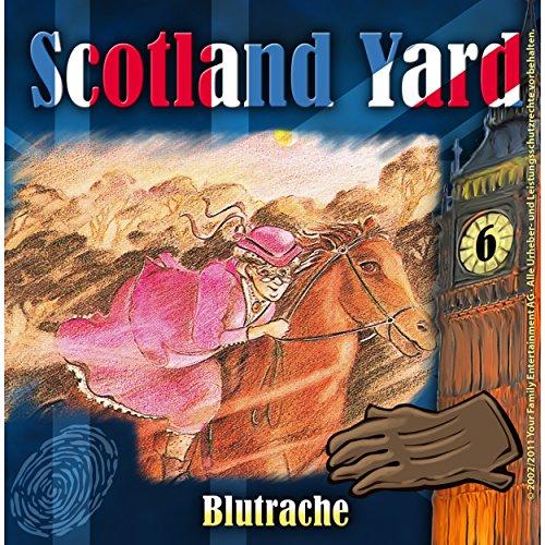 Blutrache (Scotland Yard 6) Titelbild