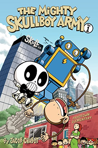 The Mighty Skullboy Army Volume 1 (English Edition)