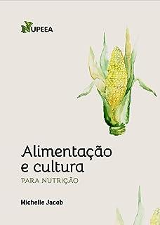 Alimentação e cultura para nutrição