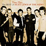 Time Flies… The Best of Huey Lewis & The News von Huey Lewis and the News