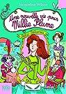 Millie Plume  - Une nouvelle vie pour Millie Plume par Wilson