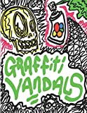 Graffiti Vandals: Dumpster Television Magazine