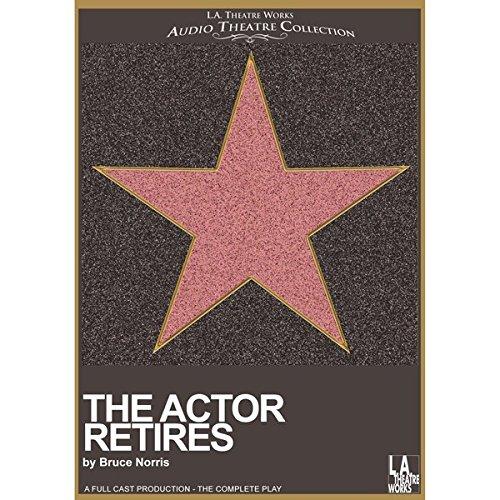 The Actor Retires  Audiolibri