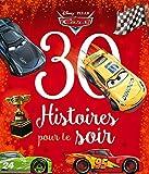 Disney - Cars - 30 Histoires pour le Soir