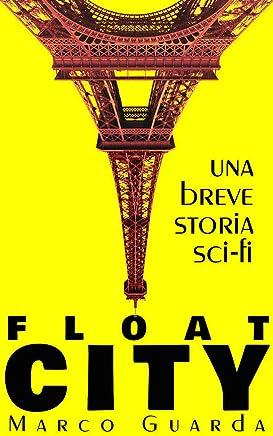 Float City (Storie Sci-Fi Vol. 8)