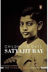Childhood Days: A Memoir Kindle Edition